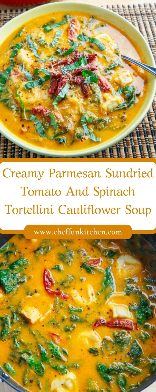 Creamy Parmesan Sundried Tomato And Spinach Tortellini Cauliflower Soup