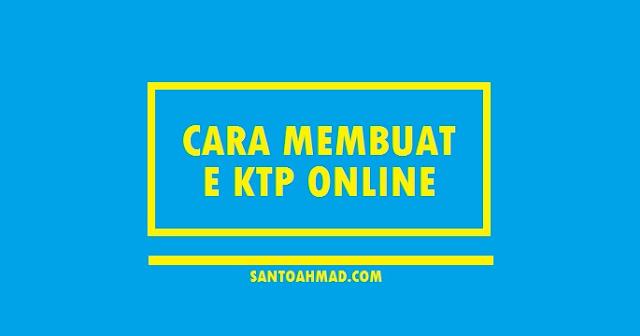 Cara Membuat E KTP Online