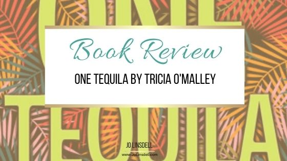 Book Review: One Tequila by Tricia O'Malley