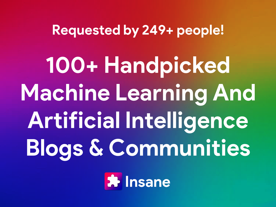 100+ Best Machine Learning and Artificial Intelligence Blogs to Follow in 2021