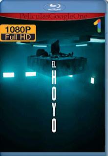 El Hoyo[2019] [1080p BRrip] [Castellano-Ingles] [GoogleDrive] LaChapelHD