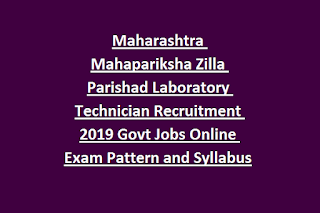 Maharashtra Mahapariksha Zilla Parishad Laboratory Technician Recruitment 2019 Govt Jobs Online Exam Pattern and Syllabus
