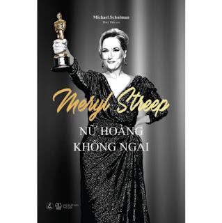 Meryl Streep - Nữ Hoàng Không Ngai ebook PDF EPUB AWZ3 PRC MOBI