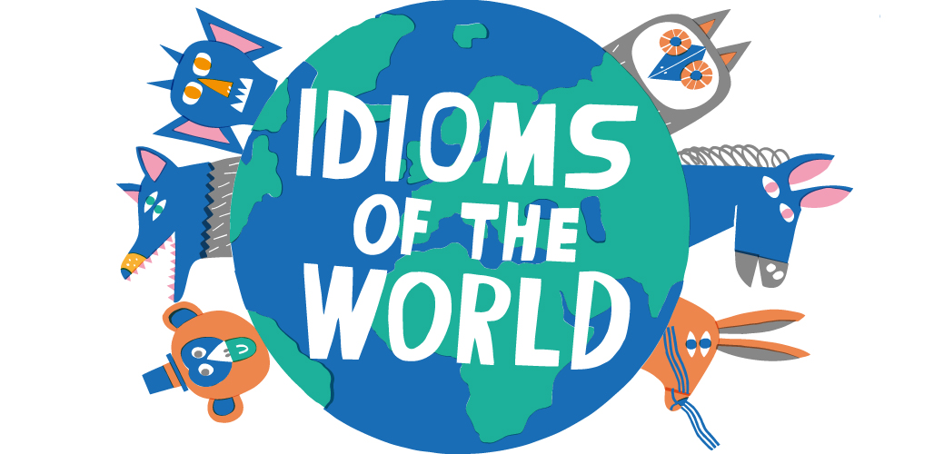 Redewendungen der Welt | Idioms of the World - Visualisiert ( 11 Bilder )