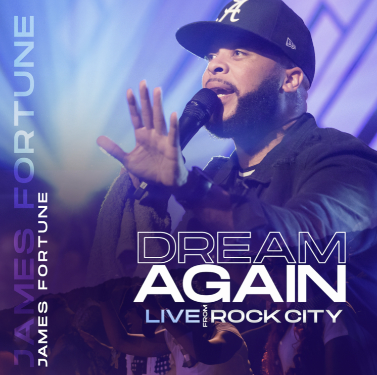 James Fortune - Dream Again (Live) Album Download