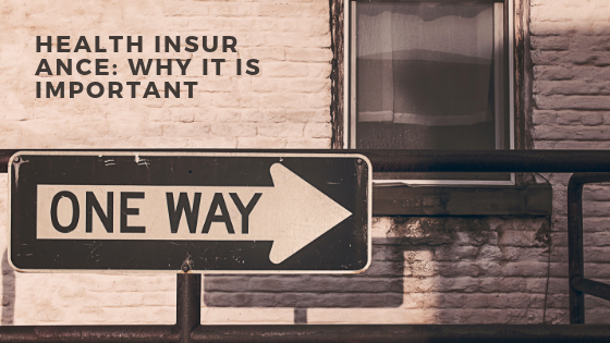 Health Insurance: Why It Is Important