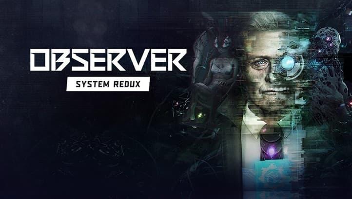 Киберпанковский хоррор Observer: System Redux выйдет в ноябре на всех платформах