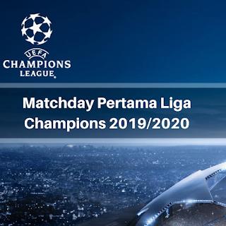 Jadwal Liga Champions 2019/2020 Malam Ini