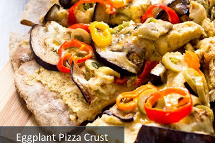 Delicious Eggplant Pizza Crust Recipe