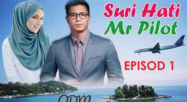 Tonton Online Drama Suri Hati Mr Pilot Episod 1 (HD)