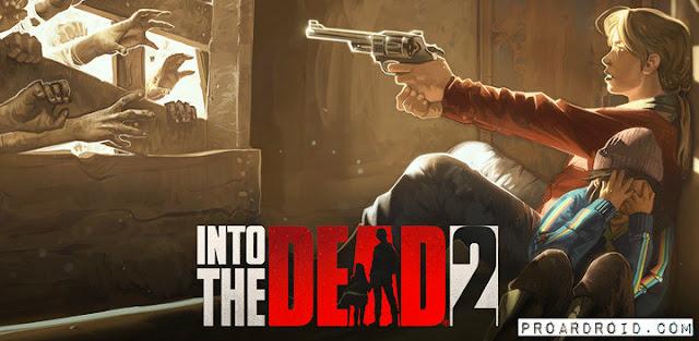 لعبة Into the Dead 2 v1.28.0 مهكرة كاملة للأندرويد (اخر اصدار) logo