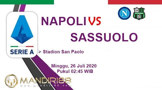 Prediksi Napoli Vs Sassuolo, Minggu 26 Juli 2020 Pukul 02.45 WIB