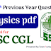 SSC CGL- 100 Previous year Physics Questions PDF Download