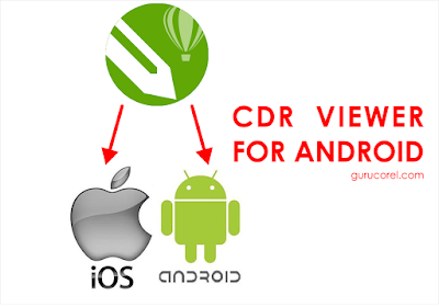 cdr viewer apk  cdr viewer online  membuka file cdr di android