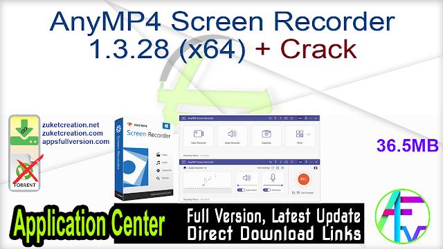 AnyMP4 Screen Recorder 1.3.28 (x64) + Crack