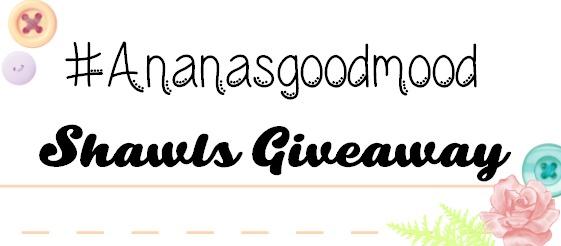 http://frauananas.blogspot.my/2016/05/ananasgoodmood-shawls-giveaway.html?m=0