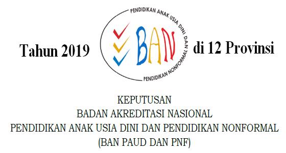 SK Akreditasi BAN PAUD Dan PNF Tahun Ini