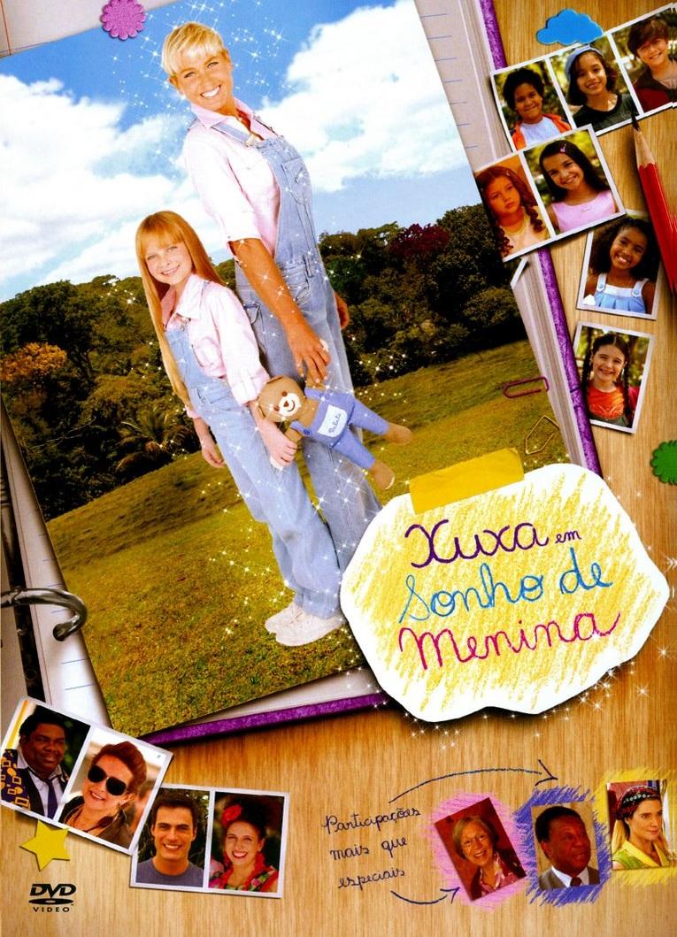 Xuxa em Sonho de Menina – Nacional (2007)