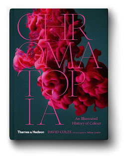 Chromatopia - An Illustrated History of Colour by David Coles book cover