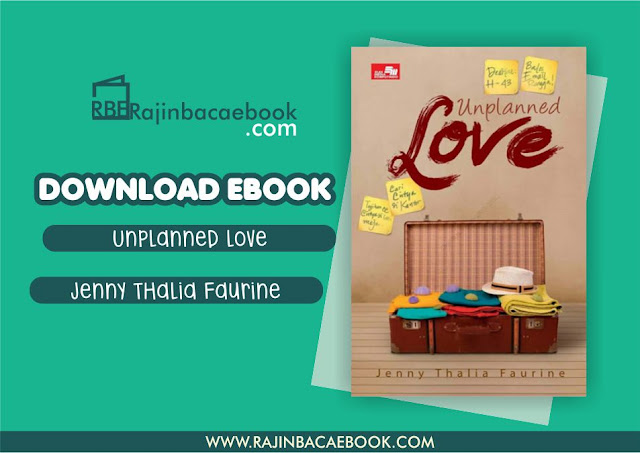 Download Novel Unplanned Love by Jenny Thalia Faurine Pdf