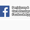 Penjelasan dan Cara Membuat FB App ID