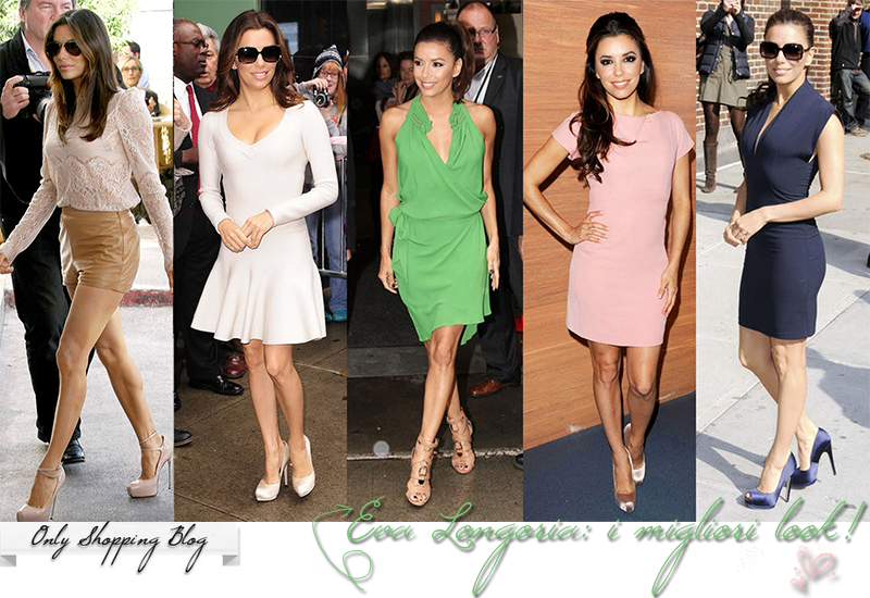 045b5da9556c Only Shopping Blog - Fashion Blogger  I migliori outfit di Eva Longoria!