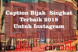Puluhan Caption Bijak Singkat Instagram Kekinian, Keren & Terbaik 2019 (Pasti Memukau Netizen)