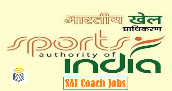 Sports Authority of India various Coach Jobs