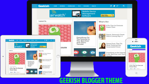 Geekish Responsive Blogger Theme - Responsive Blogger Template
