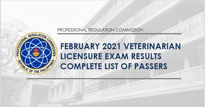 RESULT: February 2021 Veterinarian board exam list of passers