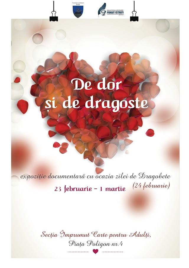 """Expoziția documentară intitulată """"De dor și de dragoste"""", expoziție dedicată zilei de Dragobete (24 februarie)"""