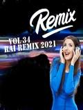 Rai Remix DJ 2021 Vol 34