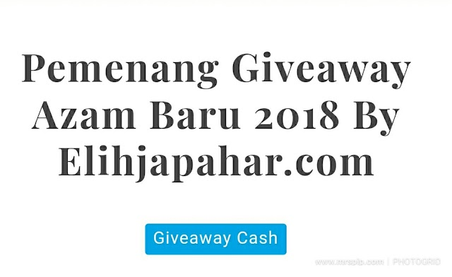 Menang giveaway azam baru 2018 by elihjapahar