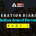 Operation Diaries | Indian Armed Forces: Part 1