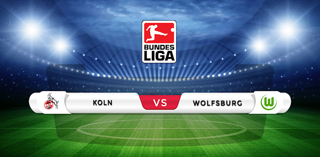 Koln vs Wolfsburg Prediction & Match Preview
