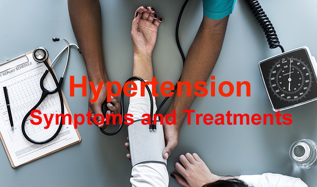 Hypertension Symptoms and Treatments