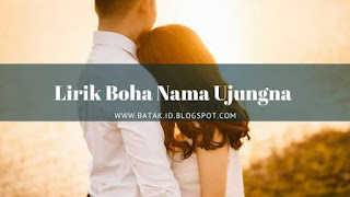 Lirik Boha Nama Ujungna