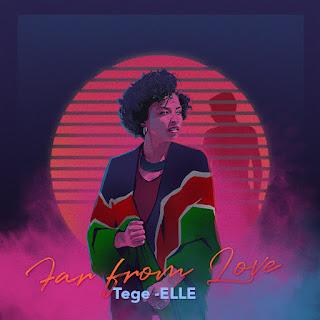 Tege-ELLE - Far From Love