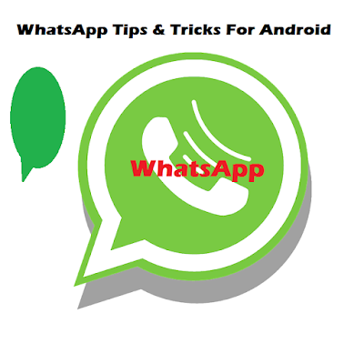 Whats App Tips and Tricks
