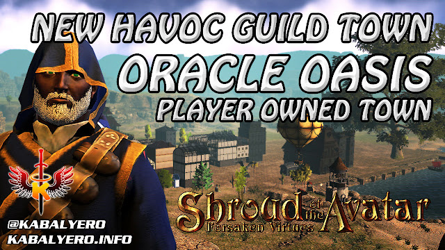 Oracle Oasis, New Havoc Guild Town, A Quick Look 🏠 Shroud Of The Avatar Player Owned Towns