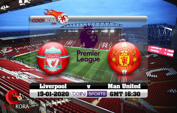 مشاهدة مباراة ليفربول ومانشستر يونايتد اليوم 19-1-2020 في الدوري الإنجليزي