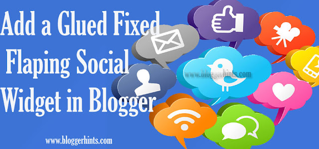 Add a Glued Fixed Flaping Social Widget in Blogger