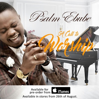 Album Review + Download: Psalm Ebube's New Album