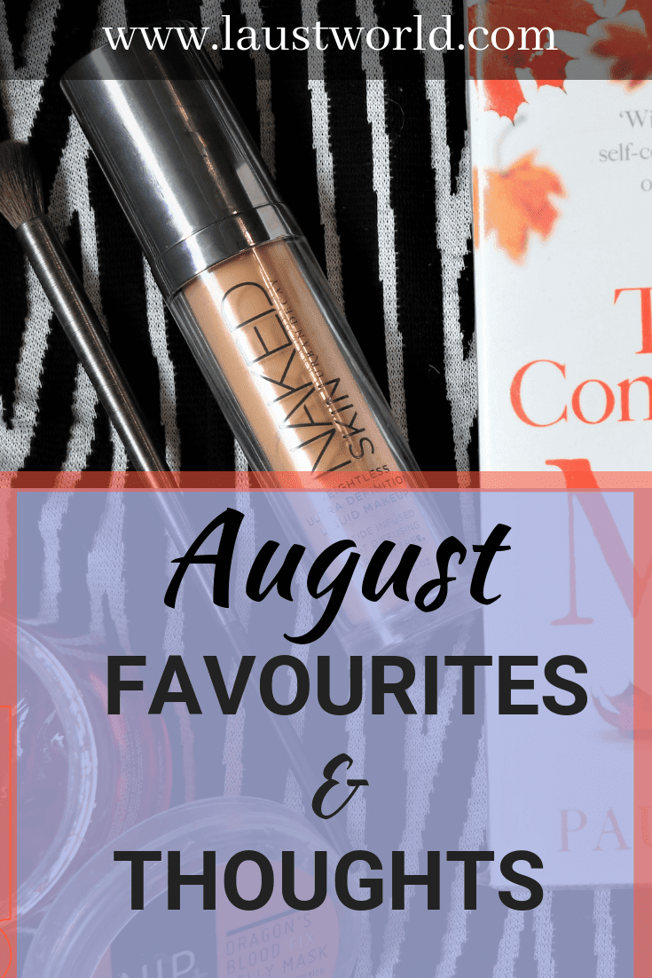 Pinterest image that says august favourites and thoughts