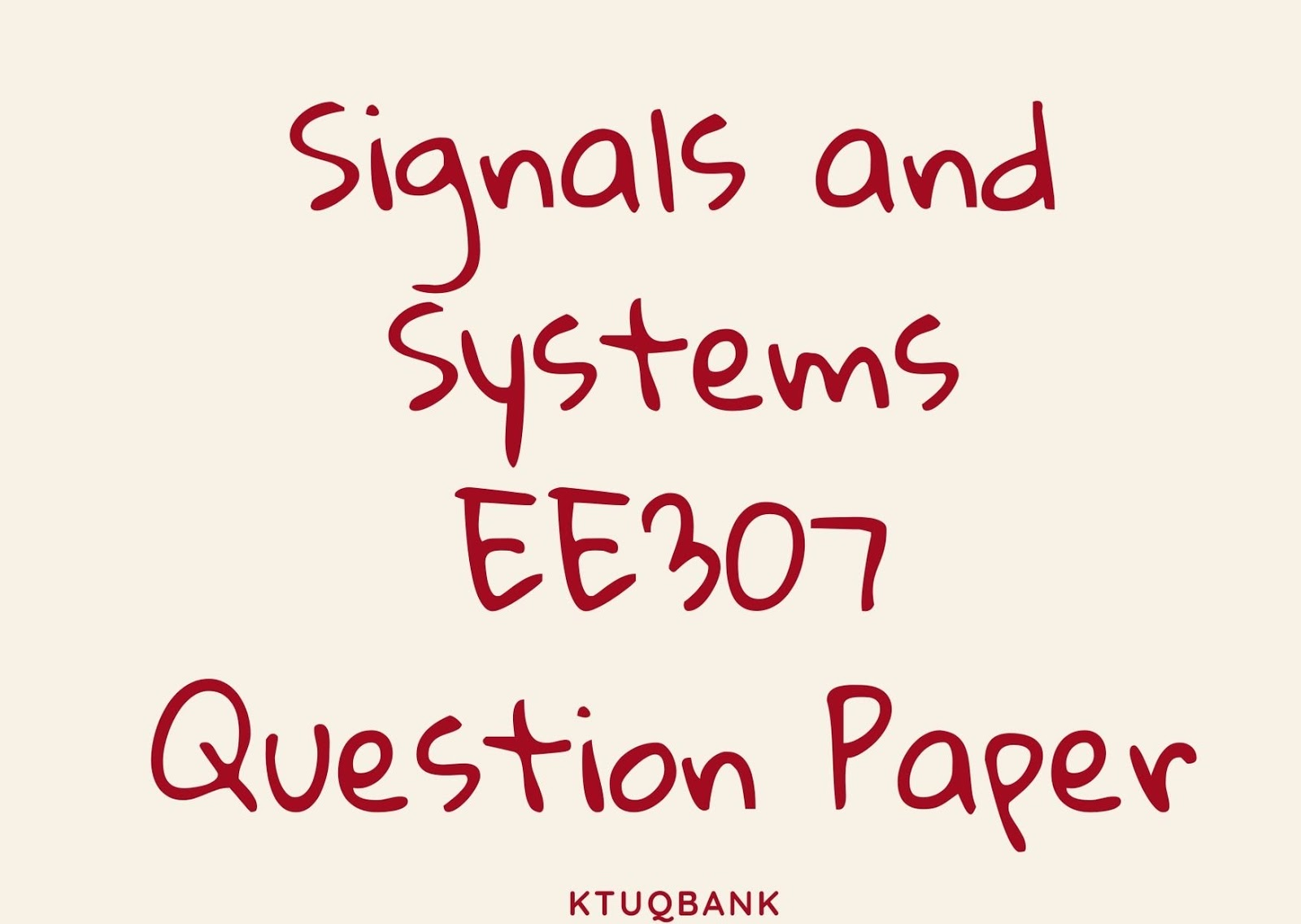 Signals and Systems | EE307 | Question Papers (2015 batch)