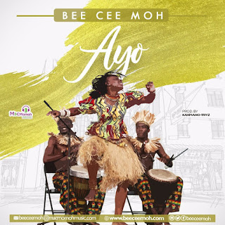 Yoruba Song Download: Bee Cee Moh - Ayo [Mp3, Lyrics, Video]