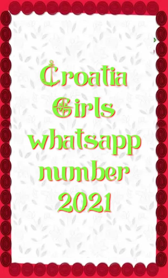 croatia girl whatsapp number 2021, Girl whatsapp number list, croatia single ladies whatsapp numbers, croatia girl whatsapp number Facebook, croatia girl whatsapp number 2021, croatia Girl WhatsApp Group Link 2021, croatia School Girl Facebook id, croatia single ladies whatsapp numbers, croatia WhatsApp group link, croatia whatsapp number girl, croatia whatsapp group,