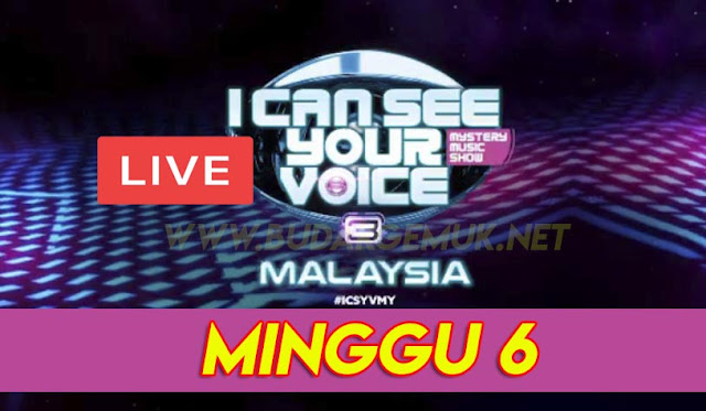 [LIVE] I Can See Your Voice Malaysia 3 Minggu 6 (22.3.2020)