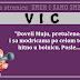 """VIC: """"Doveli Muju, pretučenog i sa modricama po celom telu, hitno u bolnicu. Posle..."""""""