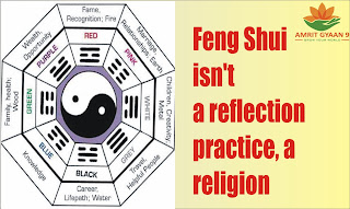 Feng Shui isn't a reflection practice, a religion, or a New Age clique